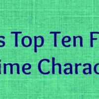 Lita's Top Ten Anime Females (Revamped)